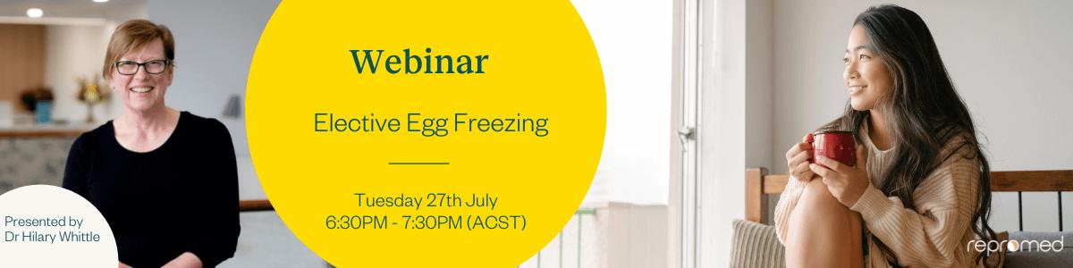 Elective Egg Freezing – Free Webinar