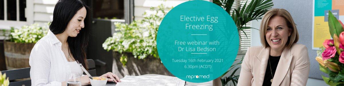Elective Egg Freezing