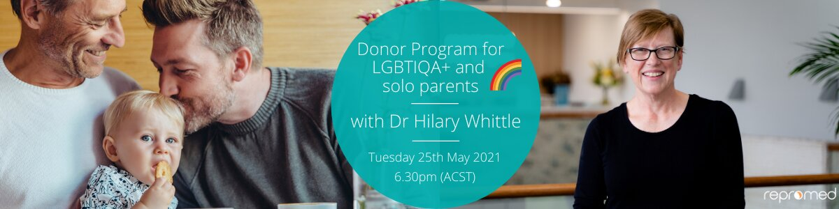 Repromed Donor Program for LGBTIQA+ people and solo parents – Free Webinar
